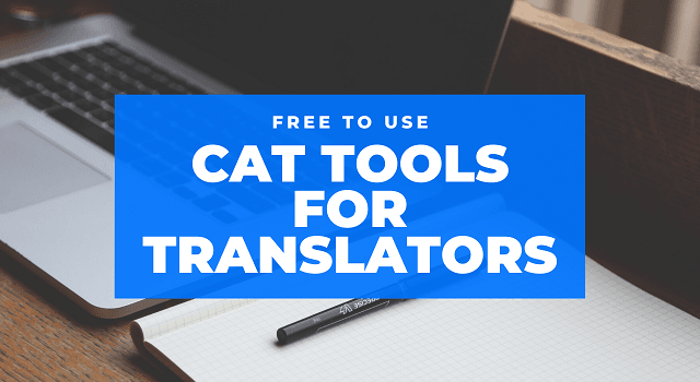 Free CAT Tools For Translators