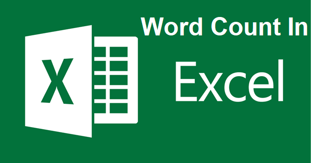 Tutorial to Calculate Word Count in Excel For Translators